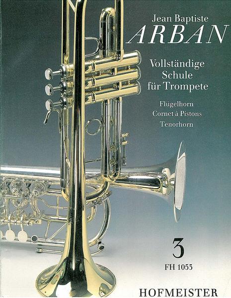 Friedrich Hofmeister Verlag Arban Schule für Trompete Bd.3