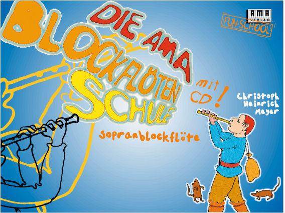 AMA Verlag Die AMA-Blockflötenschule