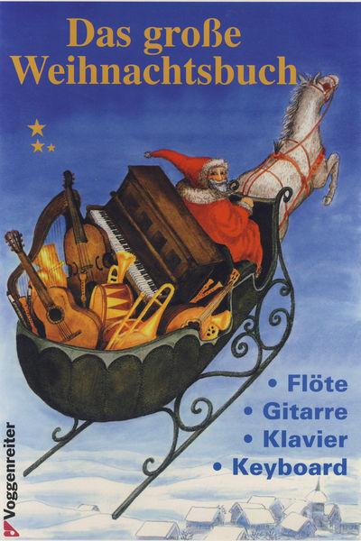 Voggenreiter Das Große Weihnachtsbuch