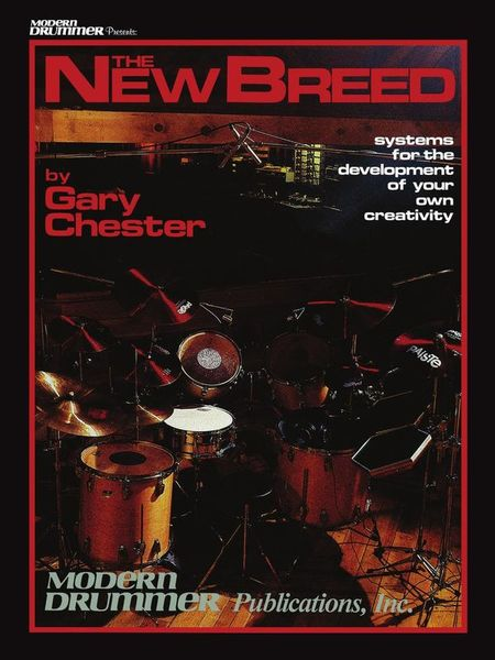 Gary Chester The New Breed Modern Drummer Publications