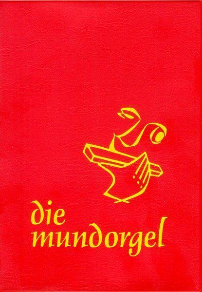 Mundorgel Verlag Die Mundorgel 2001