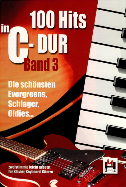 Musikverlag Hildner 100 Hits in C-Dur Vol 3