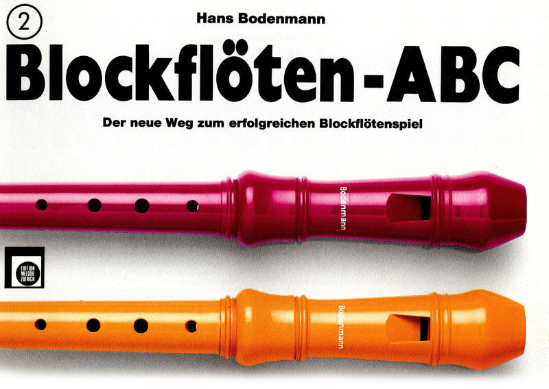 Edition Melodie Blockflöten ABC Vol.2