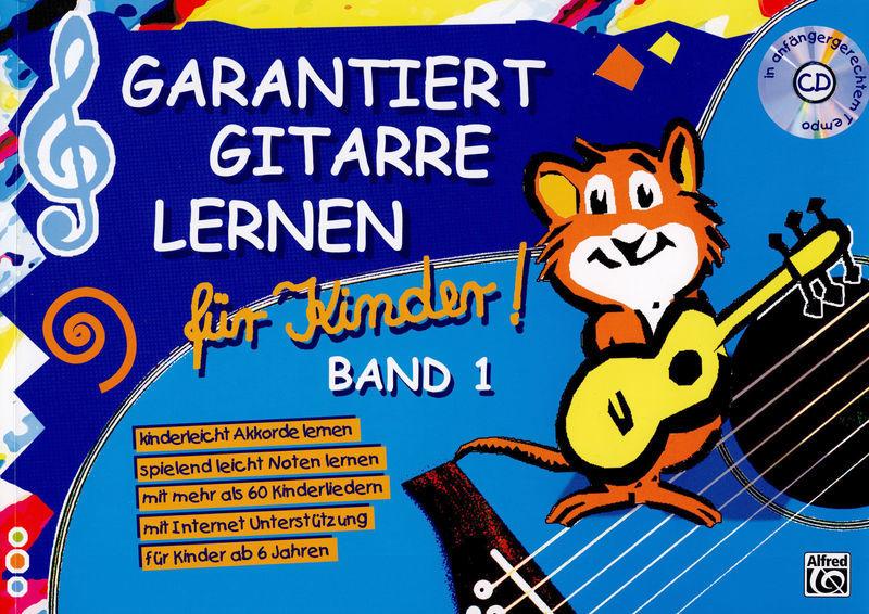 Gitarre Lernen Für Kinder 1 Alfred Music Publishing