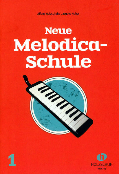 Holzschuh Verlag Neue Melodica-Schule 1