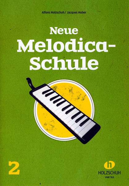 Holzschuh Verlag Neue Melodica-Schule 2