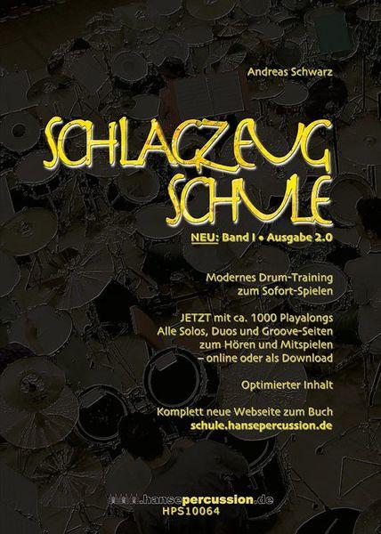 Schlagzeugschule Bd.1  2.0 Hansepercussion