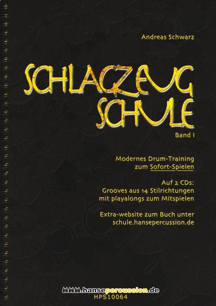 Hansepercussion Schlagzeugschule Bd.1