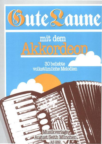 Seith Musikverlag Gute Laune mit dem Akkordeon