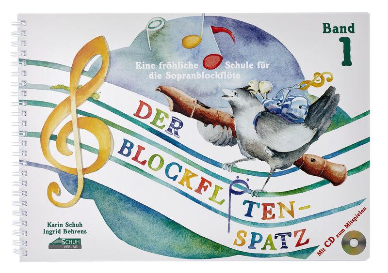 Der Blockflötenspatz 1 + CD Schuh Verlag