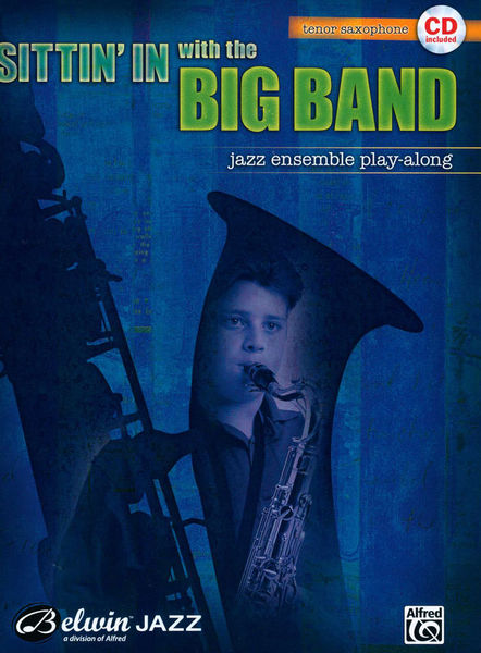 Belwin Sittin' In With Big Band T-Sax