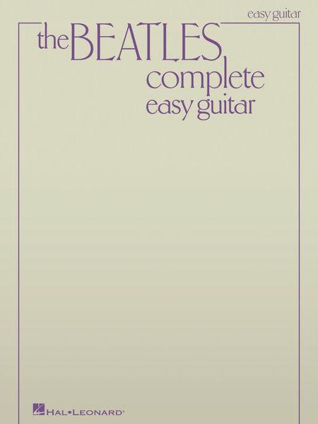 Beatles Complete Easy Guitar Hal Leonard