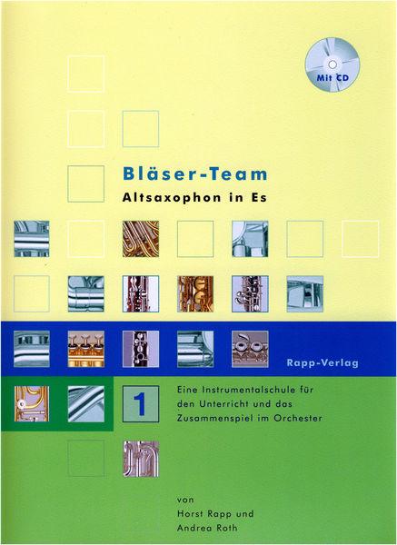 Horst Rapp Verlag Bläser-Team 1 A-Sax