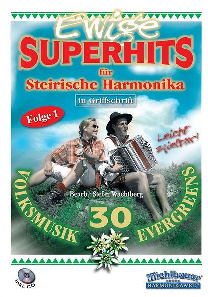 Echo Musikverlag Ewige Superhits für Steirische