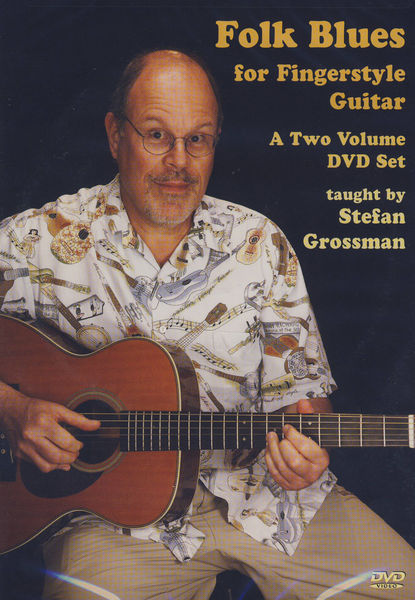 Stefan Grossman's Guitar Works Folk Blues Fingerstyle DVD