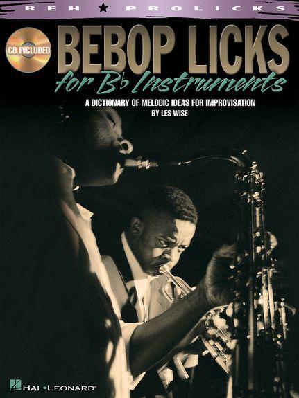 Hal Leonard Bebop Licks for Bb Instruments