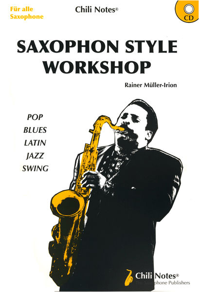 Musikverlag Chili Notes Saxophone Style Workshop