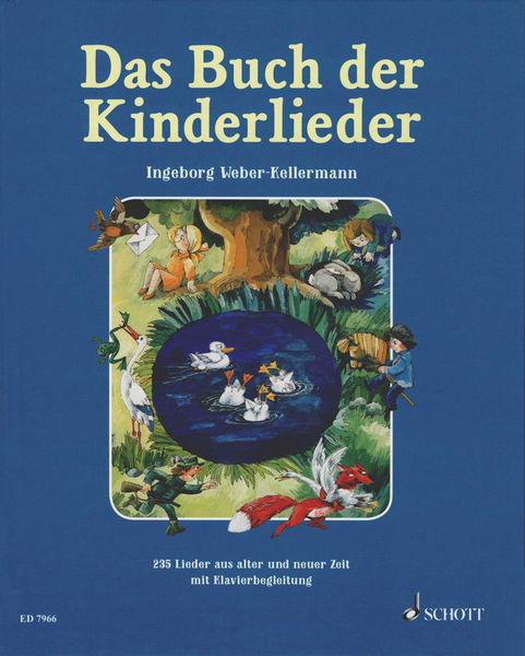 Das Buch Der Kinderlieder Schott