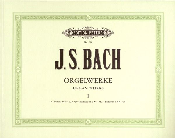 Edition Peters Bach Orgelwerke 1