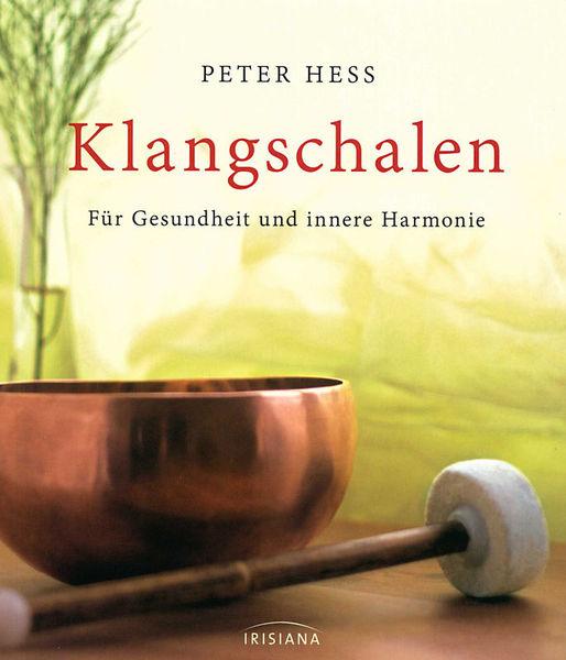 Hess Klangschalen Irisiana Verlag