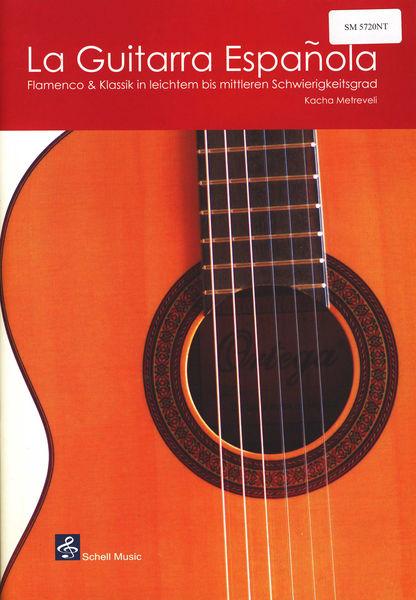 Schell Music La Guitarra Espanola/ Flamenco