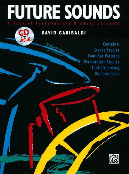 David Garibaldi Future Sounds Alfred Music Publishing