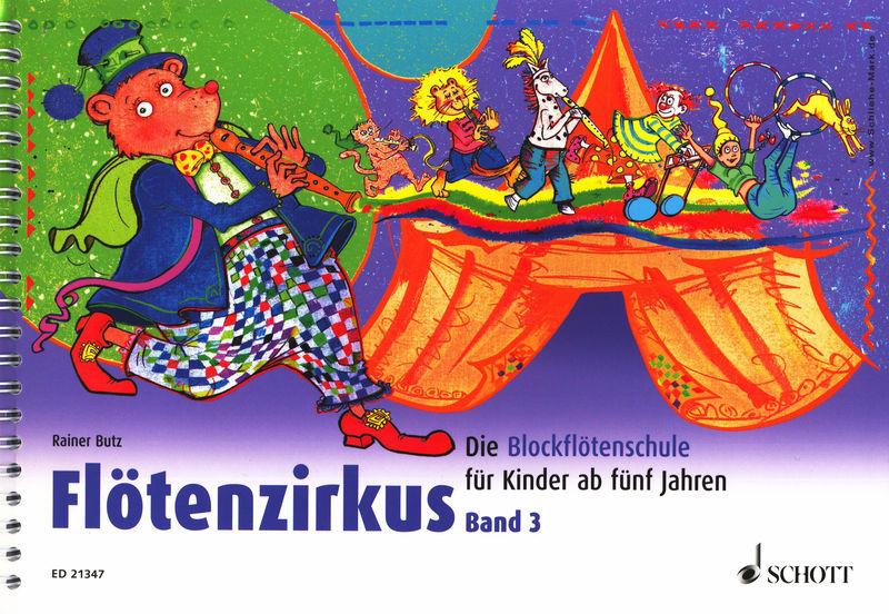 Schott Flötenzirkus Vol.3