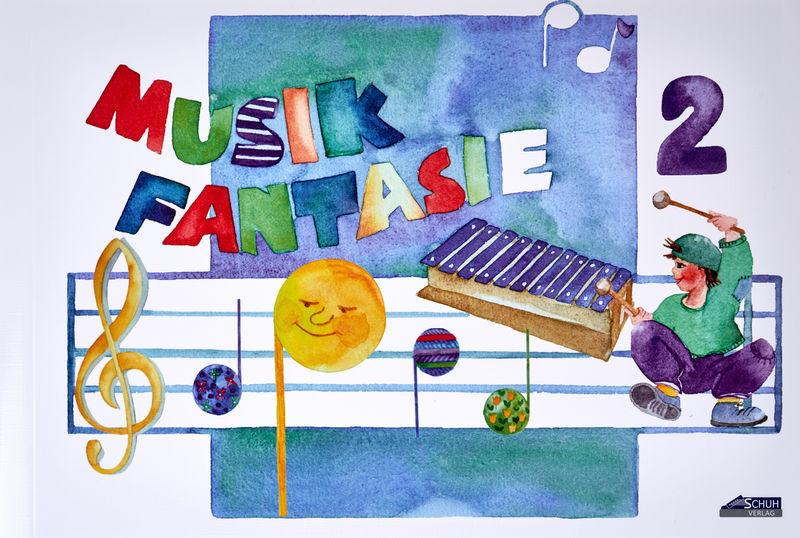 Musik-Fantasie 2 Schüler Schuh Verlag