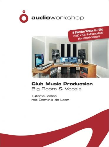 Audio Workshop Big Room & Vocals Tutorial DVD
