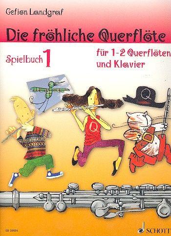 Fröhliche Querflöte Spielbuch Schott