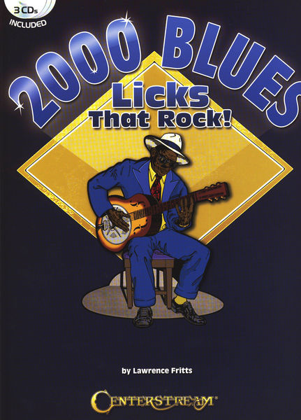 Centerstream 2000 Blues Licks That Rock!