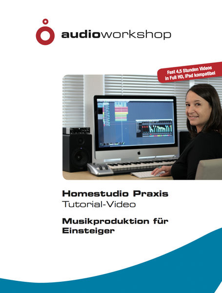 Audio Workshop Homestudio Praxis Tutorial DVD