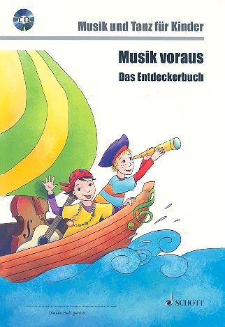 Schott Musik Voraus Das Entdeckerbuch