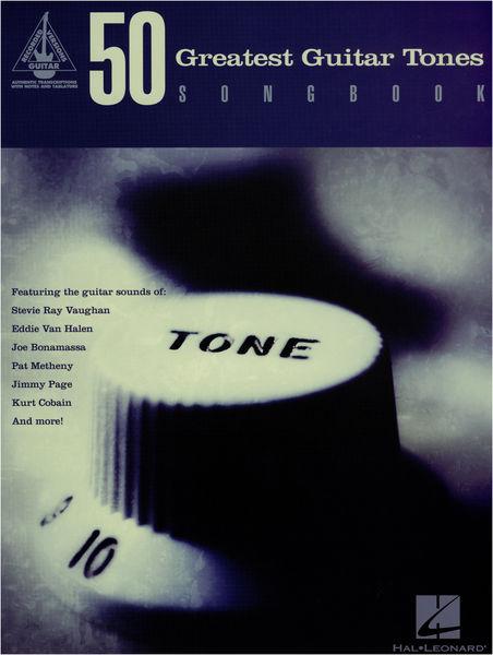 Hal Leonard 50 Greatest Guitar Tones Song.