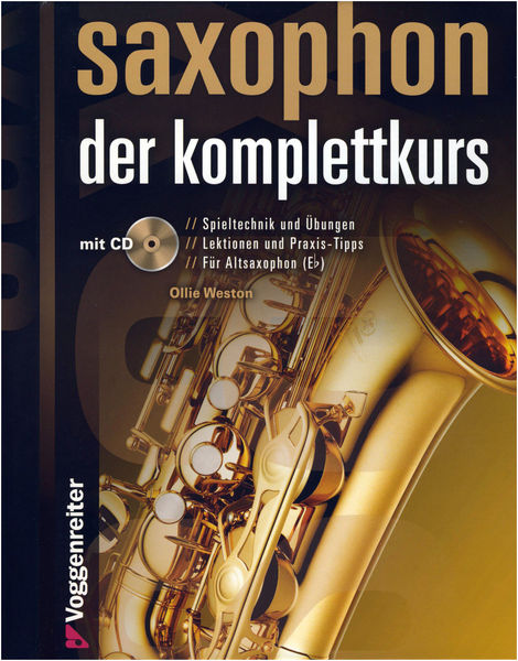 Voggenreiter Saxophone Der Komplettkurs