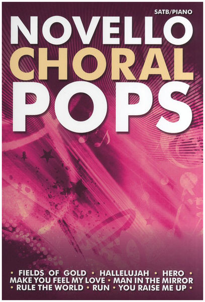 Novello & Co Ltd. Novello Choral Pops Collection