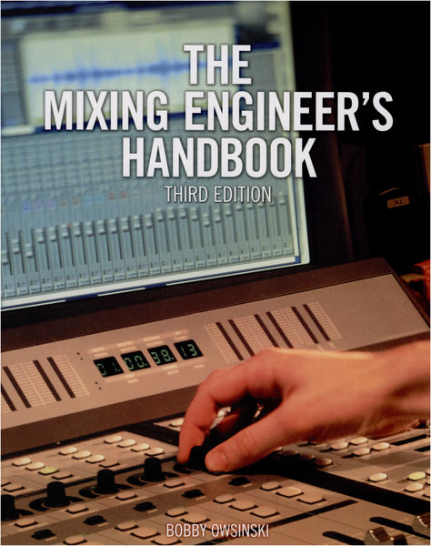 Alfred Music Publishing Mixing Engineer's Handbook