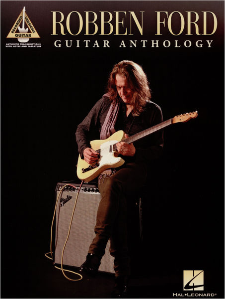 Hal Leonard Robben Ford: Guitar Anthology