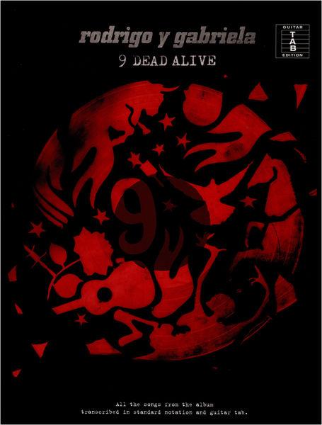 Wise Publications Rodrigo Y Gabriela: 9 Dead