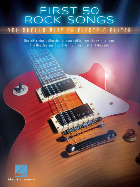 First 50 Rock Songs Guitar Hal Leonard