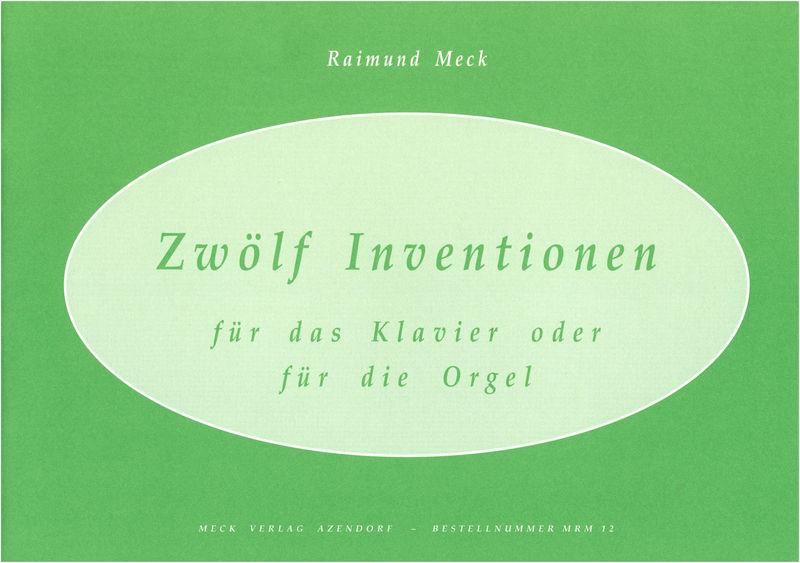 Meck Verlag Zwölf Inventionen f.Kl/Orgel