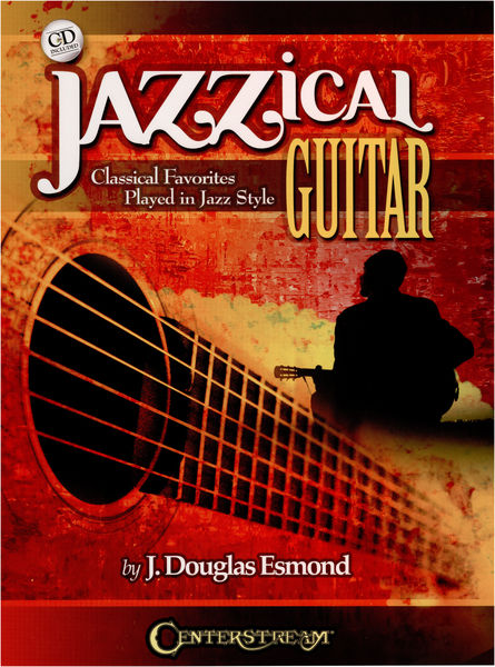 Centerstream Jazzical Guitar: Classical Fav