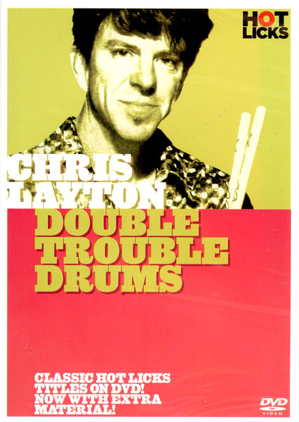 Hot Licks Chris Layton - Double Trouble