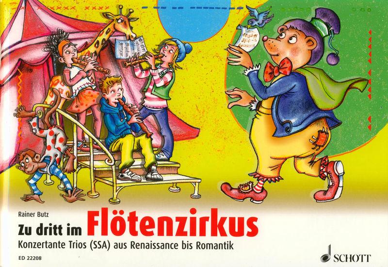 Schott Zu Dritt Im Flötenzirkus