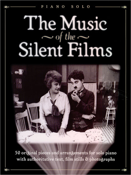 Wise Publications The Music Of The Silent Films
