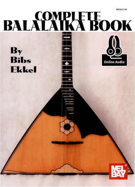 Mel Bay The Complete Balalaika Book