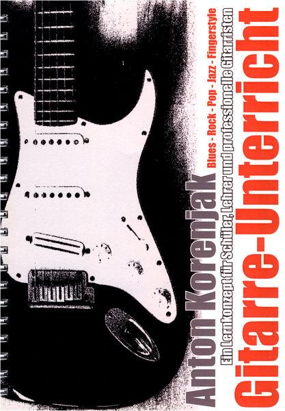 Anton Korenjak Gitarre-Unterricht Lernkonzept