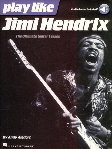Hal Leonard Play Like Jimi Hendrix