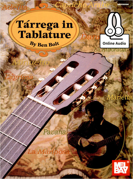Mel Bay Ben Bolt: Tarrega In Tablature