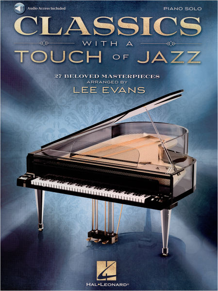 Hal Leonard Classics With A Touch Of Jazz